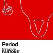 """Pantone präsentiert """"Period"""", ein neuer Rotton gegen die Stigmatisierung der Periode."""