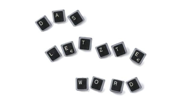 Das letzte Word