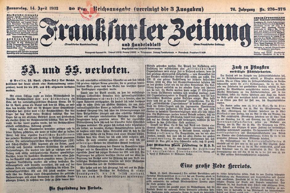"""Gute Nachricht: Die """"Frankfurter Zeitung"""" hielt das SA-Verbot für überfällig."""