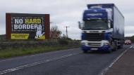 Ein Schild, das sich gegen eine harte Grenze zwischen Irland und Nordirland ausspricht