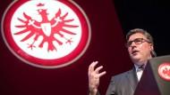 Digital first: Axel Hellmann, Vorstand von Eintracht Frankfurt, will den Verein an die Spitze der Digital-Tabelle führen.