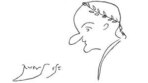 Toll schrieben es die alten Römer