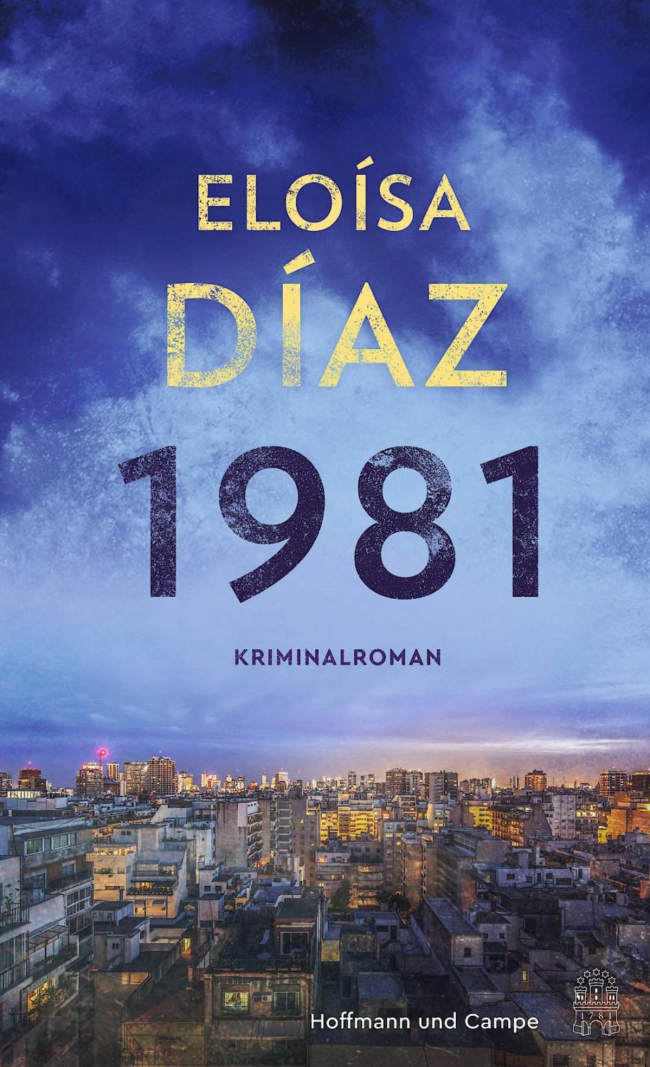 """Eloísa Díaz: """"1981"""". Kriminalroman."""
