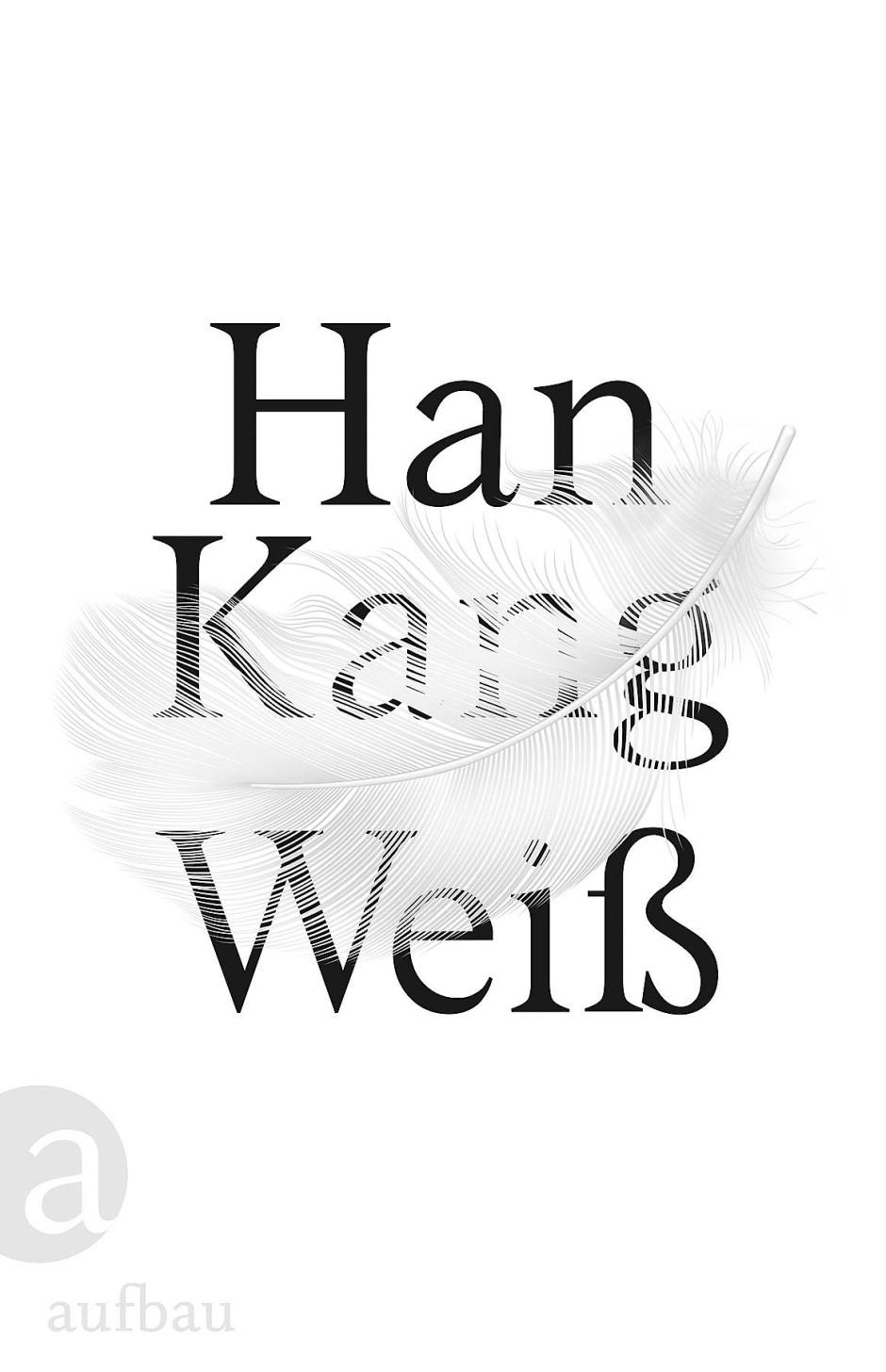 """Han Kang: """"Weiß""""."""