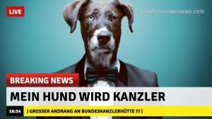 Mein Hund wird Kanzler!