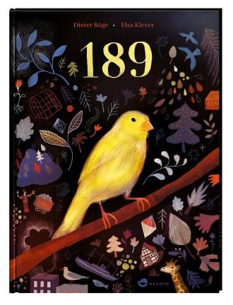 """Dieter Böge, Elsa Klever: """"189"""". Aladin Verlag, Stuttgart 2020. 48 S., geb., 17,– €. Ab 5 J."""