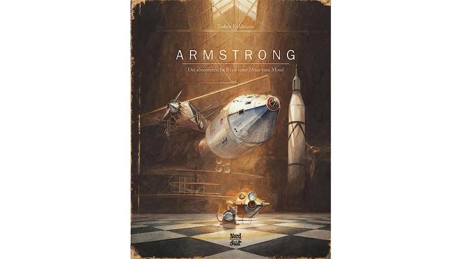 """Torben Kuhlmann: """"Armstrong"""". Die abenteuerliche Reise einer Maus zum Mond. NordSüd Verlag, Zürich 2016. 128 S., geb., 19,99 €. Ab 5 J."""