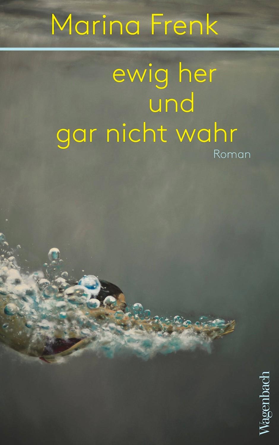 """Marina Frenk: """"Ewig her und gar nicht wahr"""". Roman. Verlag Klaus Wagenbach, Berlin 2020. 240 S., geb., 22 Euro."""
