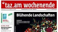 """Das Prinzip """"Lieber frech und frei als brav"""" ging diesmal daneben: """"taz""""-Titel vom Wochenende."""