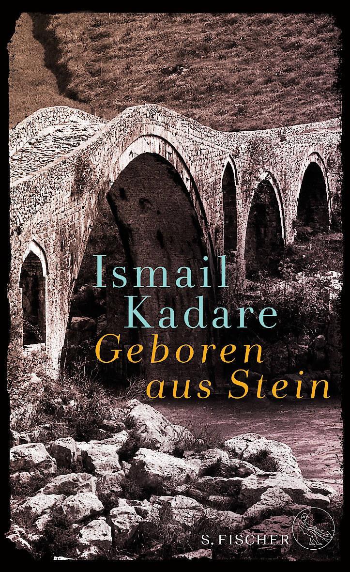 """Ismail Kadare: <QA0> """"Geboren aus Stein"""". <QA0> Ein Roman und autobiographische Prosa. Aus dem Albanischen von Joachim Röhm. S. Fischer Verlag, Frankfurt am Main 2019. 287 S., geb., 23,– €."""