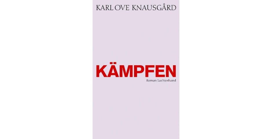 """Karl Ove Knausgård: """"Kämpfen"""". Roman. Aus dem Norwegischen von Paul Berf und Ulrich Sonnenberg. Luchterhand Literaturverlag, München 2017. 1277 S., geb., 29,– €."""