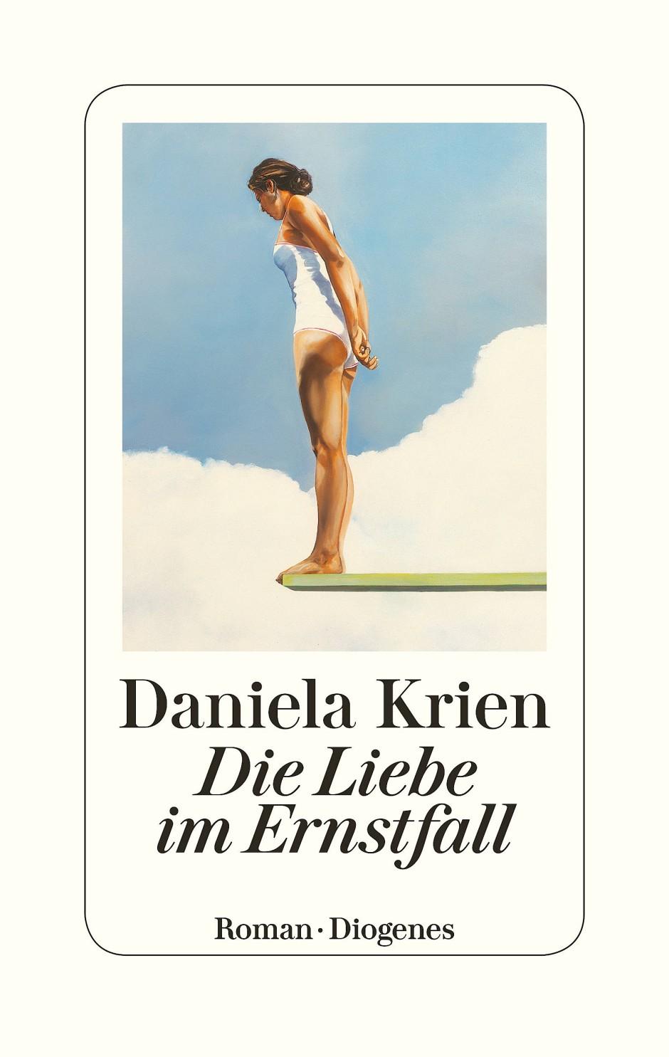 """Daniela Krien: """"Die Liebe im Ernstfall"""". Roman. Diogenes Verlag, Zürich 2019. 288 S., geb., 22,– Euro."""