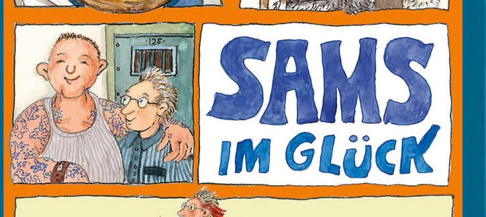 """Sams im Glück"""" von Paul Maar: Wenn alte Frauen schon am Morgen Busse ..."""