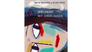 """Bette Westera, Sylvia Weve: """"Jawlensky. Mit ihren Augen"""". Aus dem Niederländischen von Rolf Erdorf. Verlag Freies Geistesleben, Stuttgart 2019. 32 S., geb., 18,– Euro. Ab 5 J."""