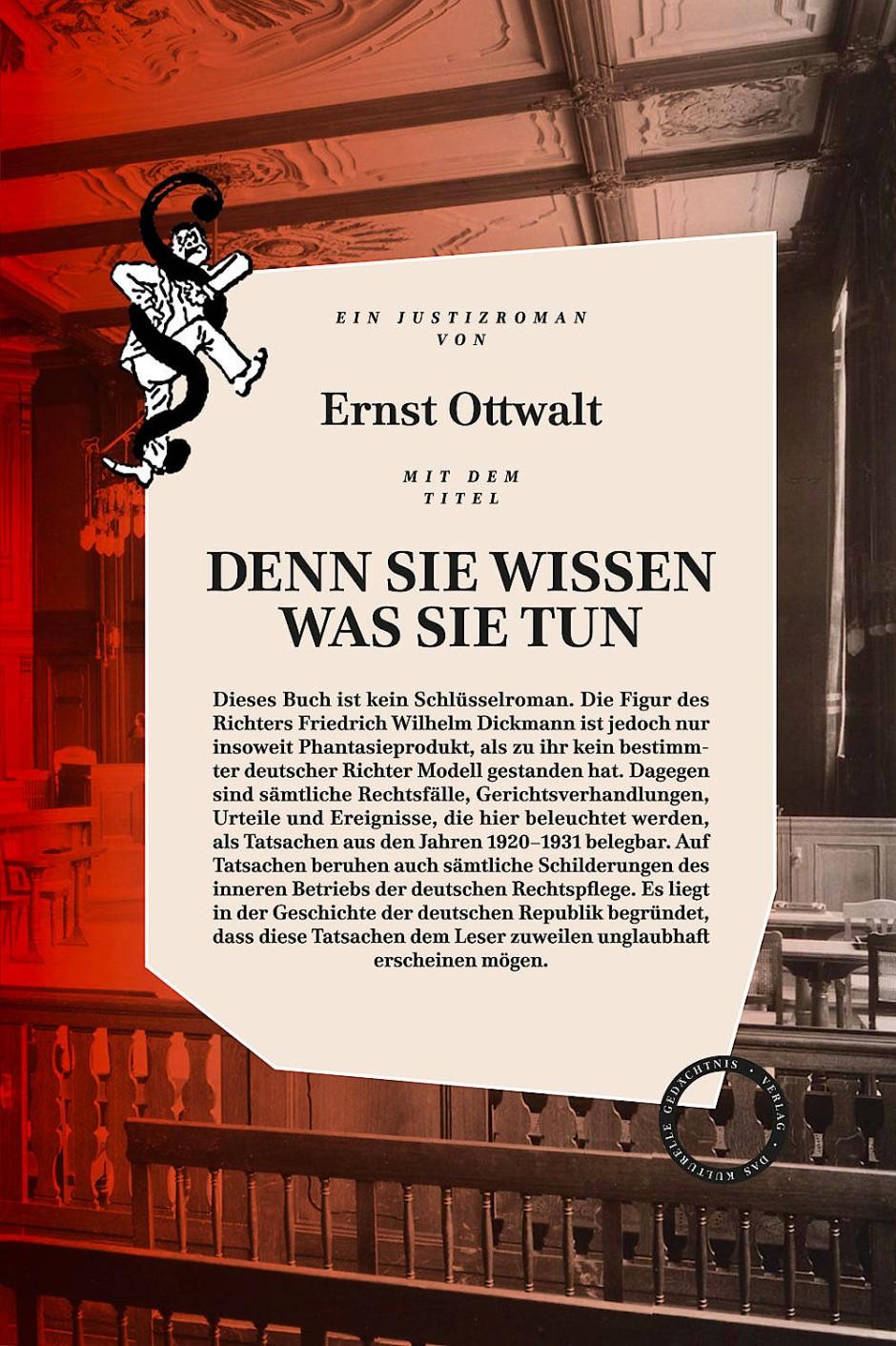 """Ernst Ottwalt: """"Denn sie wissen was sie tun"""". Roman. Verlag Das kulturelle Gedächtnis, Berlin 2017. 352 S., geb., 25,-"""