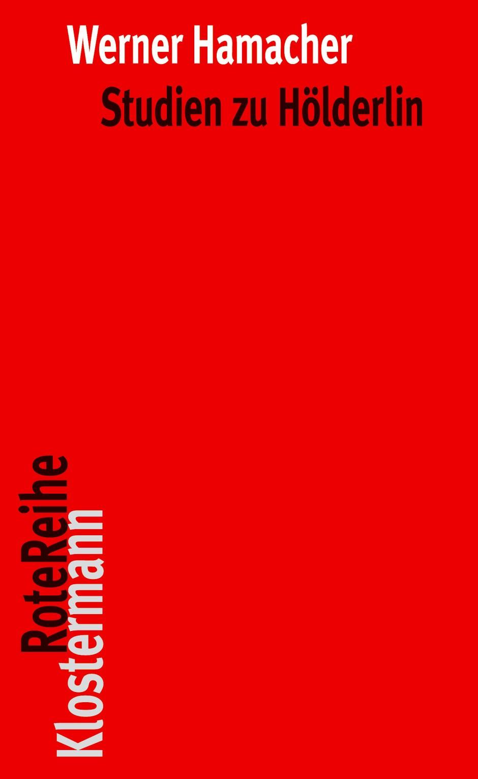 Werner Hamacher, Studien zu Hölderlin