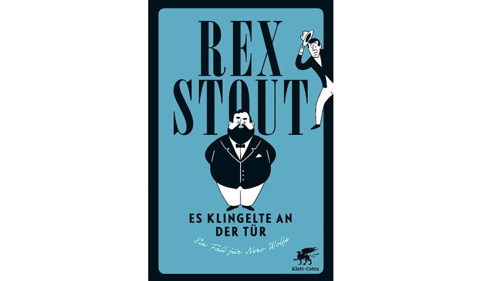 Rex Stout: Es klingtelte an der Tür. Ein Fall für Nero Wolfe. Übersetzt von Conny Lösch, erscheint am 11. März bei Klett-Cotta.