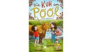 "Antistressmatte, köstlich! Sandra Niermeyers Kinderroman ""Die Kuh im Pool"""