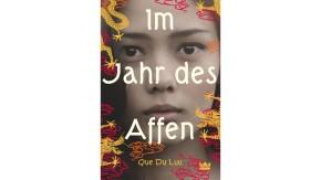 """Danke für den Küchengott: Der Jugendroman """"Im Jahr des Affen"""" von Que Du Luu"""