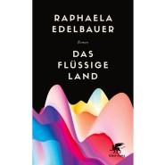 """Raphaela Edelbauer: """"Das flüssige Land"""". Roman. Verlag Klett-Cotta, Stuttgart 2019. 350 S., geb., 22,– Euro."""