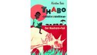 """Kirsten Boie: """"Thabo, Detektiv und Gentleman. Der Nashorn-Fall"""". Oetinger-Verlag, Hamburg 2016. 304 S., geb., 12,99 €. Ab 10 J."""