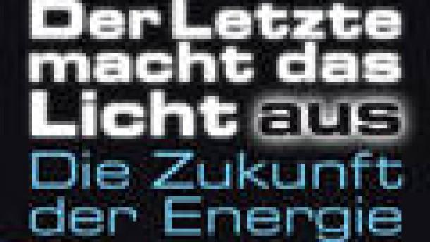 Die Energiekrise wird kommen