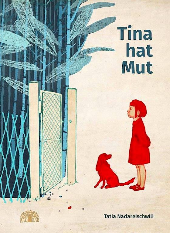 "Tatia Nadareischwili: ""Tina hat Mut"". Aus dem Georgischen von Rachel Gratzfeld. Baobab Books, Basel 2020. 44 S., geb., 17,– €. Ab 4 J."