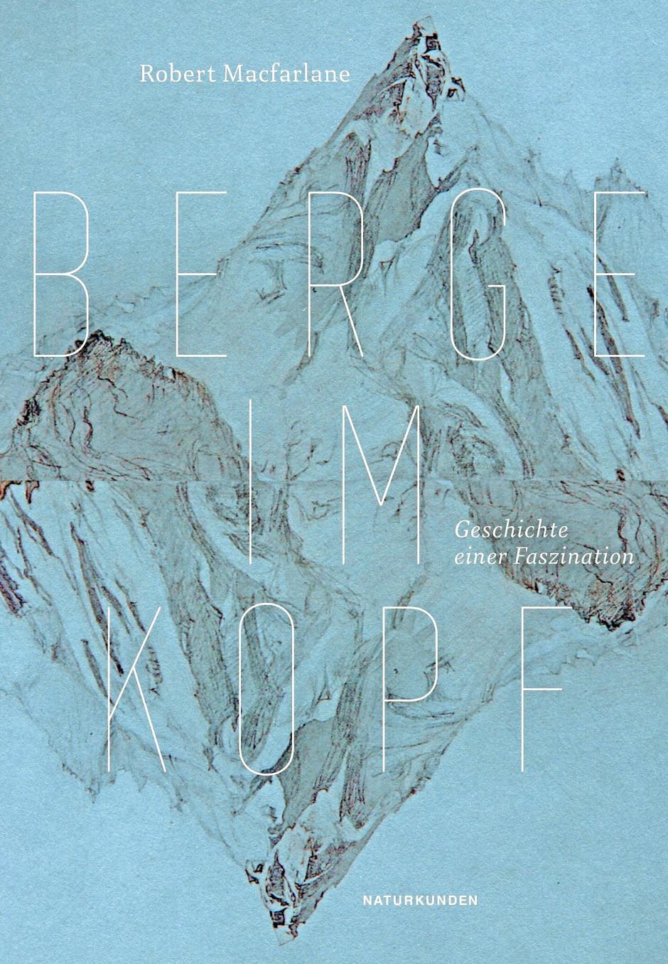 "Robert Macfarlane: ""Berge im Kopf"". Matthes & Seitz Verlag."