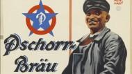 """Fast wie kommunistische Propaganda: """"Flaschenbier in jedes Haus!"""", ein Plakat der Pschorr-Brauerei aus dem Jahr 1928."""