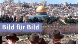 Zentrum des Nahostkonflikts: Jerusalem