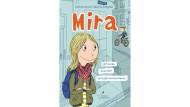 """Sabine Lemire, Rasmus Bregnhøi: """"Mira"""" #freunde #verliebt #einjahrmeineslebens. Klett Kinderbuch Verlag, Leipzig 2018. 104 S., geb., 15,- Euro. Ab 9 J."""