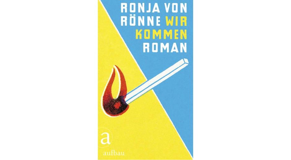 """Ronja von Rönne: """"Wir kommen"""""""
