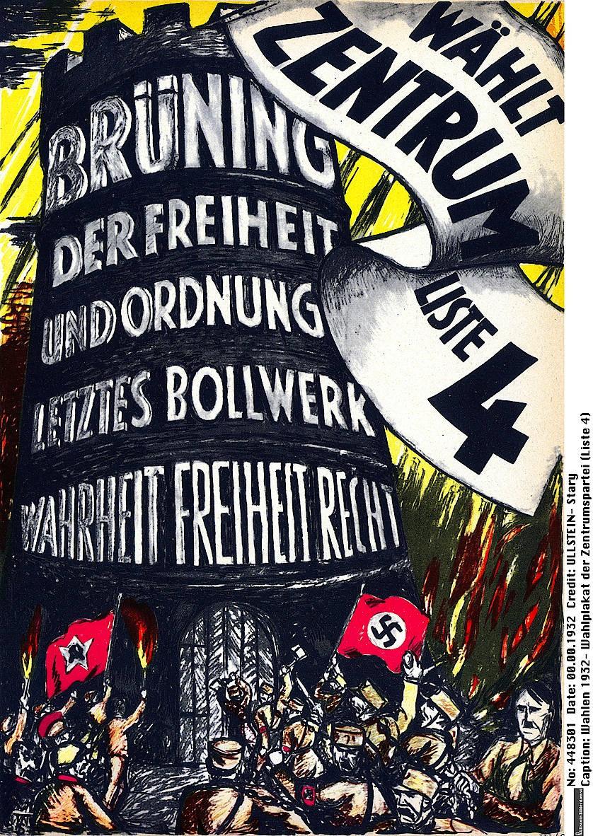Wahlplakat der Zentrumspartei (Liste 4): Im Vordergrund sind auf dem Plakat Kommunisten und Nationalsozialisten zu sehen, welche das Bollwerk Demokratie stürmen