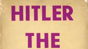Der Mann, der Hitler durchschaute