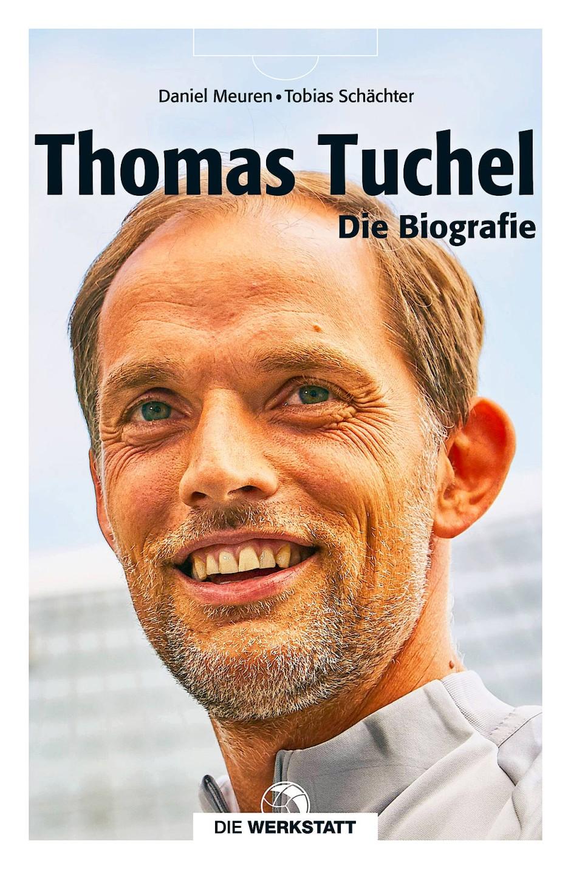 Thiomas Tuchel Biographie Verlag Die Werkstatt