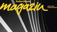 Lesen Sie das Frankfurter Allgemeine Magazin